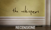 THE WHISPERS Finale di stagione