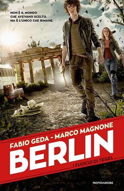 Berlin - I fuochi di Tegel - edizioni Mondadori