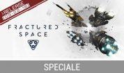 FRACTURED SPACE: COME COSTRUIRE UN'AMMIRAGLIA