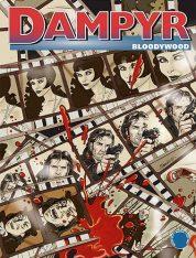 """DAMPYR N.204 """"BLOODYWOOD"""" – Recensione"""