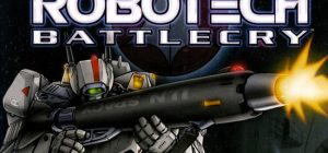 ROBOTECH BATTLECRY – Retrolove