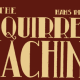 NerdGate consiglia: The Squirrel Machine