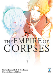 THE EMPIRE OF CORPSES N. 1: