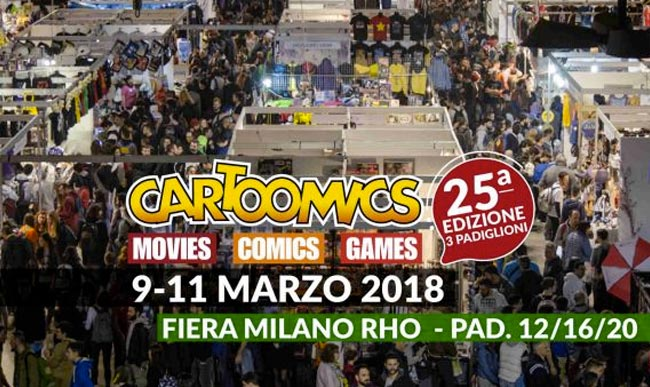 Cartoomics 9-10-11 FEB 2018 Milano Rho – Tutti i programmi della fiera
