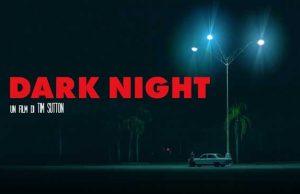 dark night evidenza