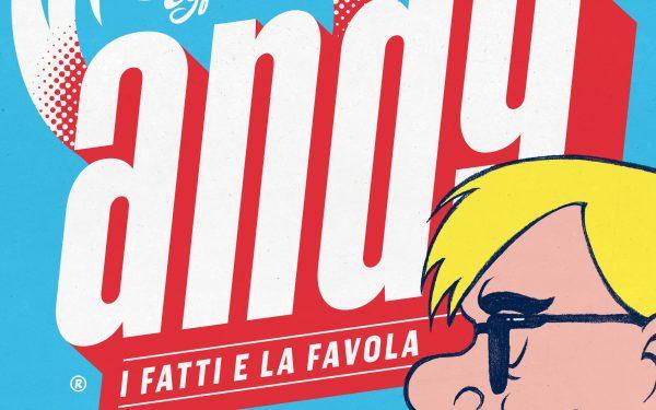 Andy – I fatti e la favola – la recensione