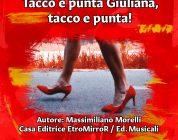 """In uscita """"Tacco e punta Giuliana, tacco e punta!"""" il nuovo libro di Morelli"""