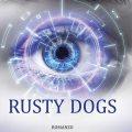 Rusty Dogs – la recensione di Nerdgate