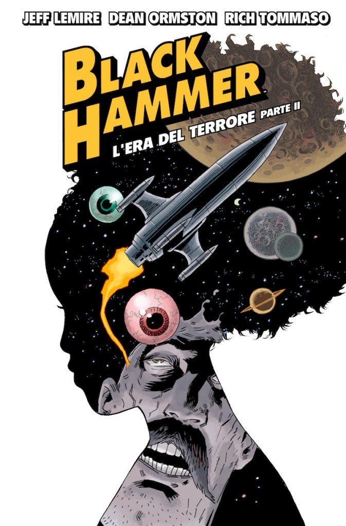 Black Hammer Vol.4: L'Era del Terrore (2ª Parte) 1