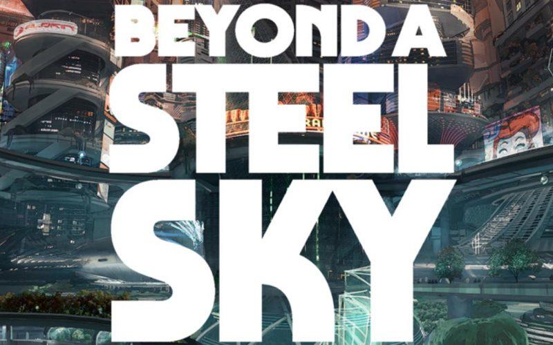 Beyond a Steel Sky in arrivo su Apple Arcade e Steam